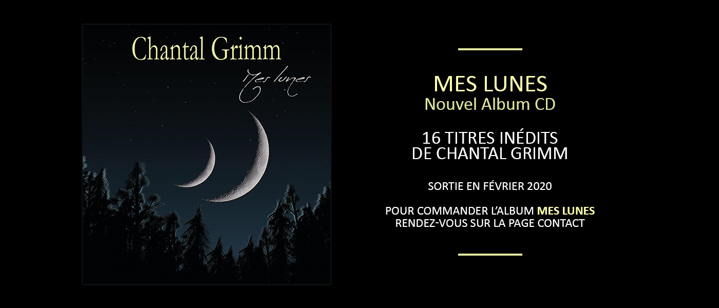 Mes Lunes, Nouvel Album de Chantal Grimm